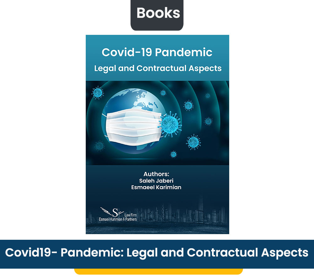 Covid-19 Pandemic: Legal and Contractual Aspects