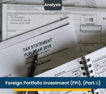 Foreign Portfolio Investment (FPI), (Part ΙΙ)