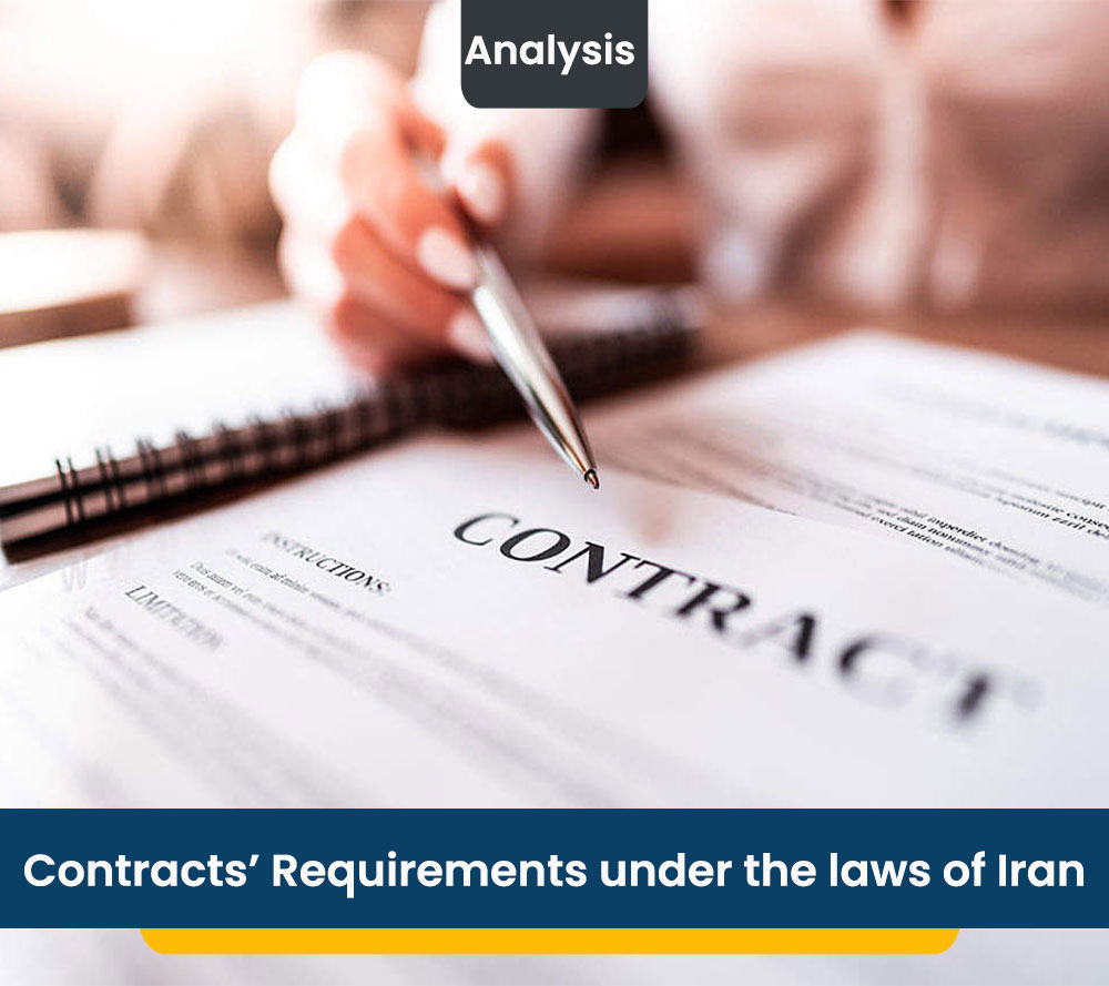 Contracts' Requirements under the laws of Iran