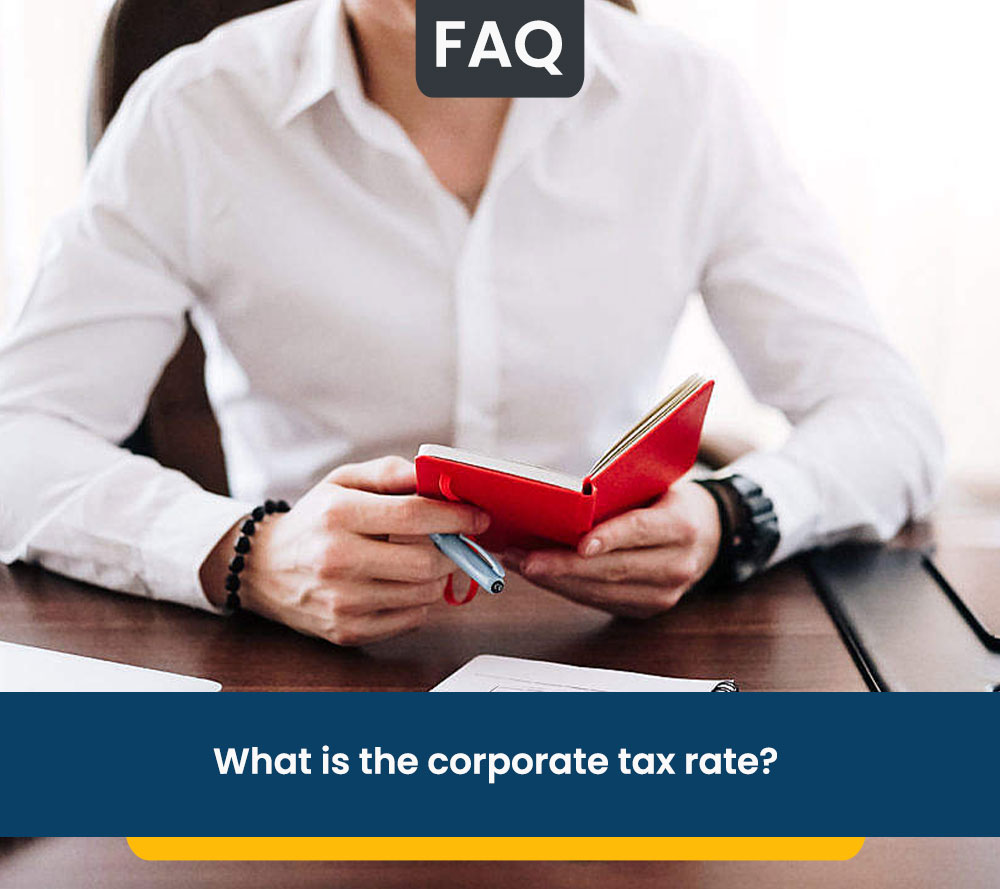 What is the corporate tax rate