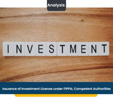 Issuance of Investment License under FIPPA; Competent Authorities