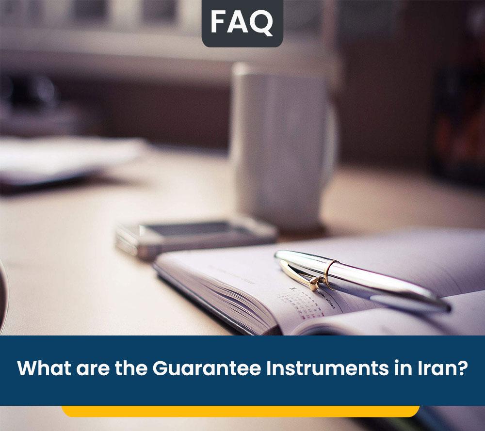 Guarantee Instruments