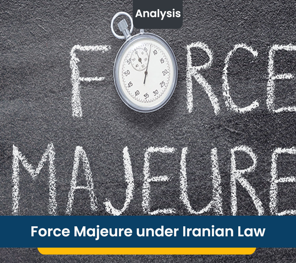 Force Majeure under Iranian Law