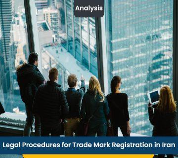 Legal Procedures for Trade Mark Registration in Iran