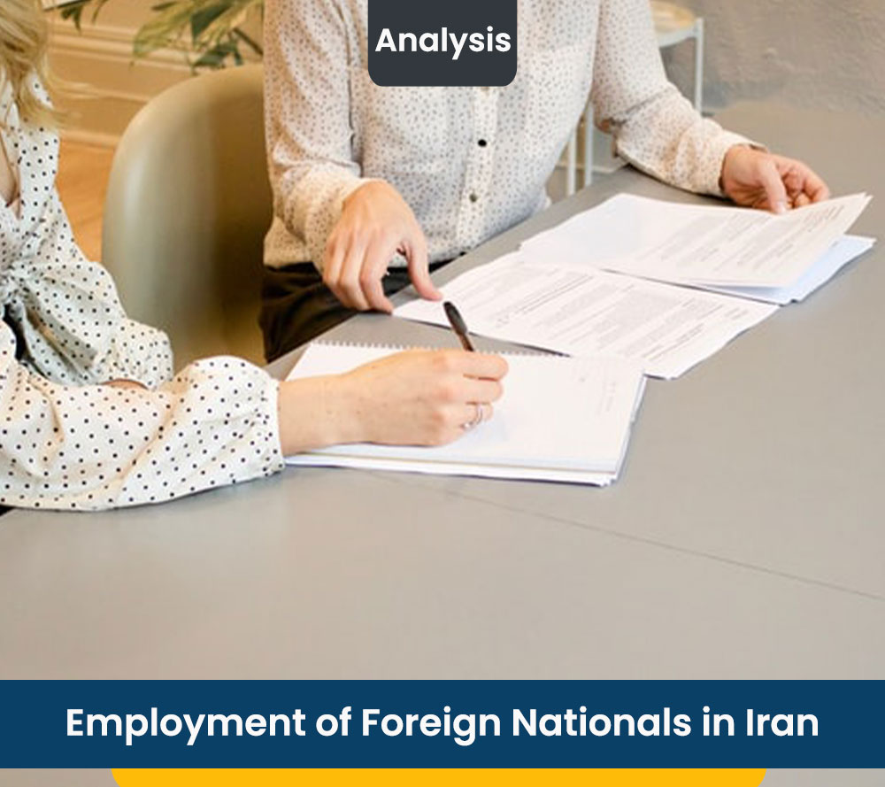 Employment of Foreign Nationals in Iran