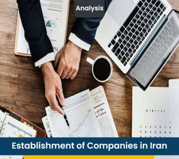 Establishment of Companies in Iran