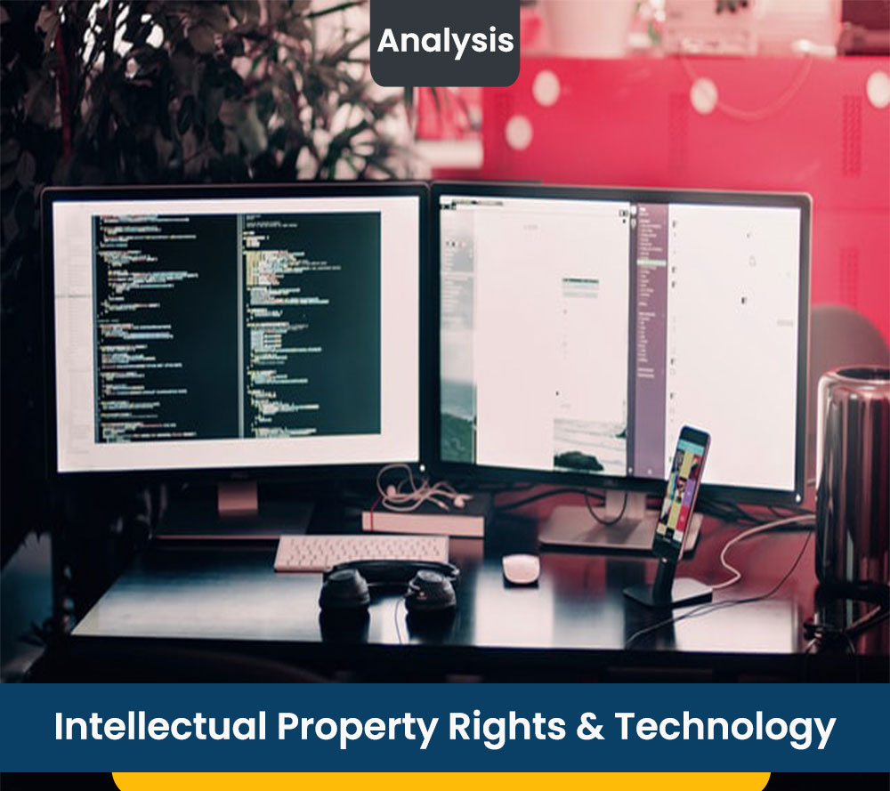 Intellectual Property Rights & Technology