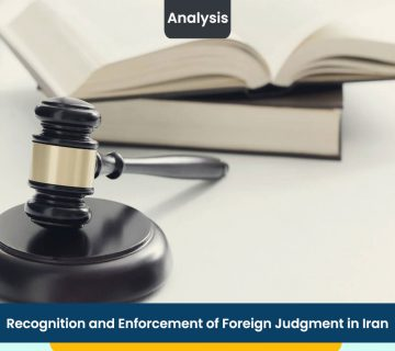 Recognition and Enforcement of Foreign Judgment in Iran