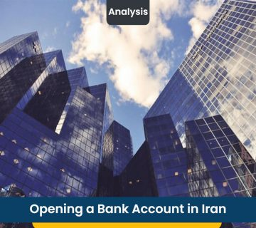 Opening a Bank Account in Iran